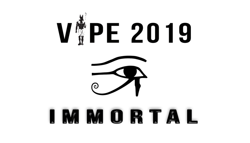 vipe2019: immortal